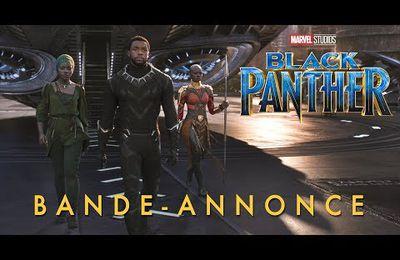 BLACK PANTHER, LA NOUVELLE BANDE-ANNONCE !