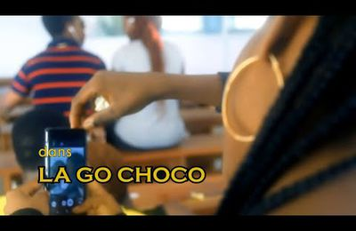 La GO CHOCO ( version officielle )