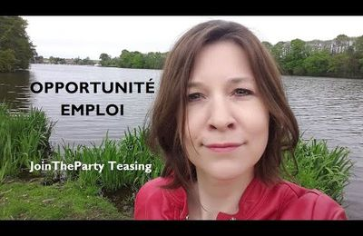 Opportunité Emploi - JoinTheParty Teasing