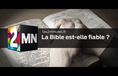 La Bible est-elle fiable ?