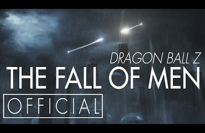 Fan movie Dragon ball Z : The Fall of Men