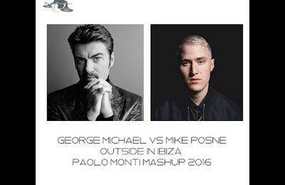 Paolo Monti - Outside in Ibiza (George Michael vs Mike Posner)