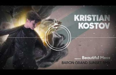 EUROVISION BULGARIA Kristian Kostov - Beautiful Mess (Baron Grand Sunset RMX)