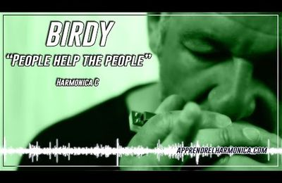 People help the people -- Birdy -- Harmonica C