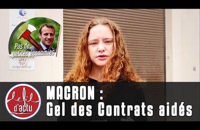 Tous les contrats aidés gelés par Macron, le scandale de l'été !