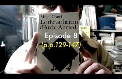 #LecturesEstivales #8 Le thé au harem d'archi Ahmed, de Mehdi Charef (roman lu en feuilleton audio)