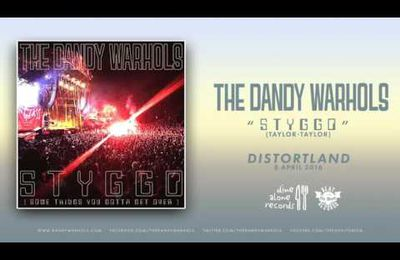 "The Dandy Warhols - ""STYGGO"""