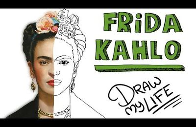 Draw my life: Frida Kahlo