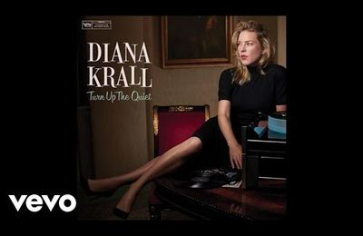 Diana Krall ►Turn Up The Quiet◄