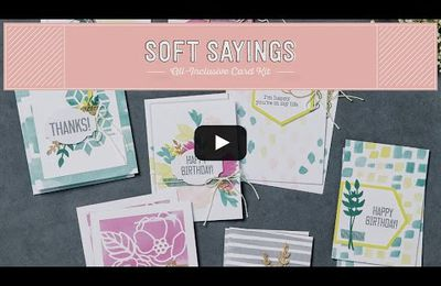 Stampin' Up Nouveautés Kit pour cartes Douces notes / Soft Sayings Card Kit