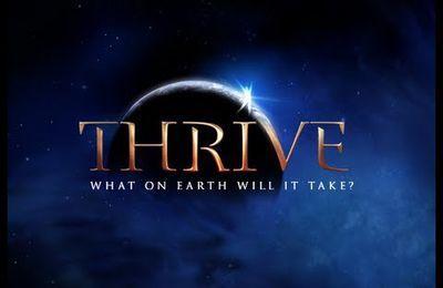 Le film THRIVE