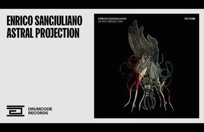 #EnricoSangiuliano - Astral Projection - #Drumcode...