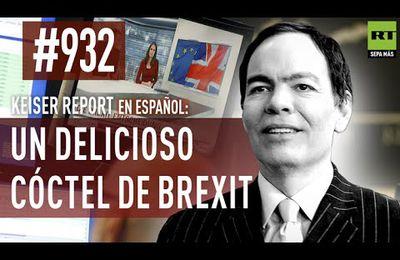 Keiser Report en español: Un delicioso cóctel de 'Brexit'