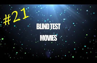 Blind Test Movies #21