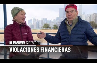 Keiser Report - Violaciones financieras