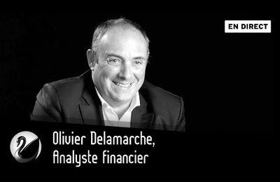 Olivier Delamarche, Analyste financier, Inteview en Direct (Video)