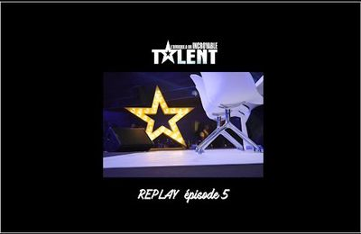 REPLAY L'Afrique a un incroyable talent Episode 5