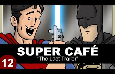 "Super Café - ""The Last Trailer"""