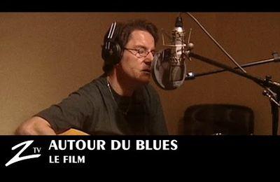 AUTOUR DU BLUES     (le film)