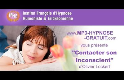 Contacter son Inconscient - Hypnose, version courte