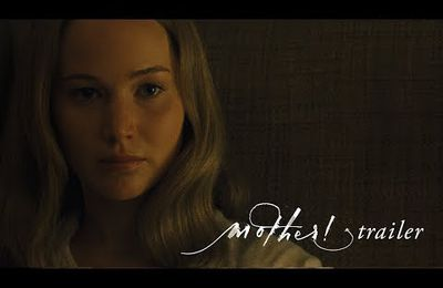 Trailer: MOTHER !