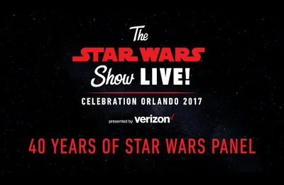 SWC2017: Les Shows du 40eme anniversaire & de The last Jedi