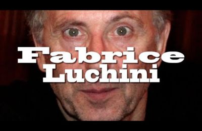Fabrice Luchini, vrai et simple.
