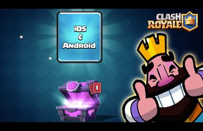 Clash Royal sur Android ? Quand ?