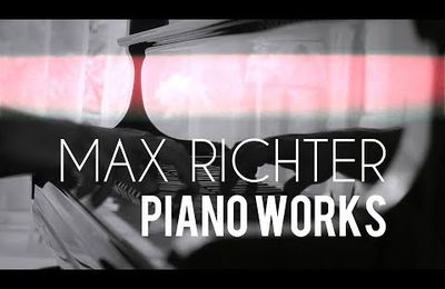 \\ Max Richter \ Piano Works