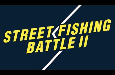 Street Fishing Battle II par la Naturlish Academy