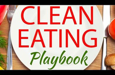 Following A Clean Eating Playbook