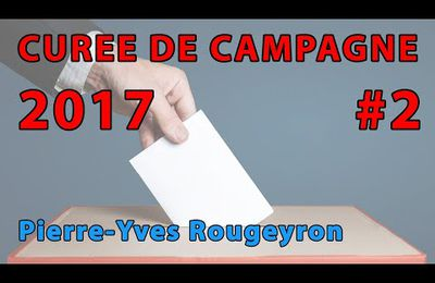 Pierre Yves Rougeyron Curée de campagne 2
