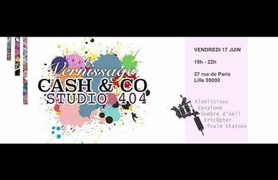 Vernissage du studio 404 chez cash & co