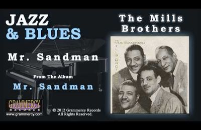 The Mills Brothers - Mr. Sandman