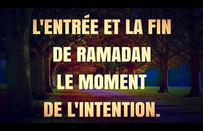 Ramadan : L'intention !