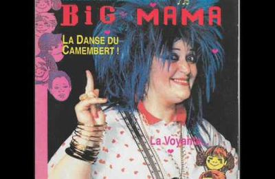 BIG MAMA - LA DANSE DU CAMEMBERT !
