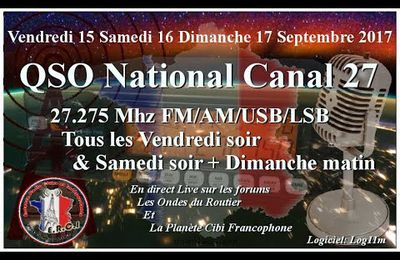 Samedi 16 Septembre 2017 QSO National du canal 27