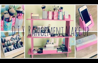 d.i.y : Rangement make up ! ☼