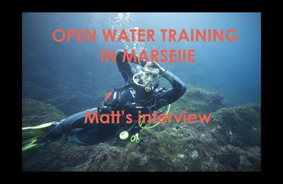 Open Water Training in Marseille : Matt's interview