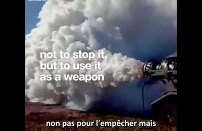 Manipuler le climat : pourquoi ? (video fr)
