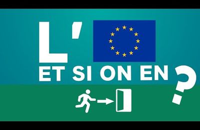 L'UE, si on en sortait?