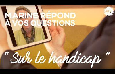 Marine Le Pen vous répond ! #09 | « Sur le manque de moyens alloués aux personnes handicapées »
