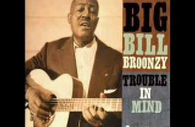 Big Bill Broonzy...