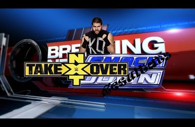 WWE-Info : 14 Août 2015 : Kevin Owens - Smackdown(Résultats) - NXT Takeover(Carte)
