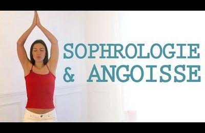 SOPHROLOGIE ET ANGOISSEE