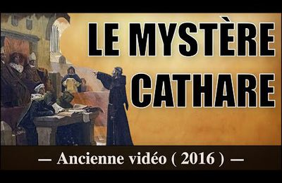 LE MYSTÈRE CATHARE