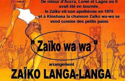 """MUSIQUE CONGOLAISE/ZAIRE : """"ZAIKO WAWAWA"""" (ARRANGEMENT ZAÏKO LANGA LANGA)"""