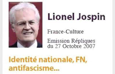 Lionel Jospin - L'anti-fascisme n'était que du théâtre