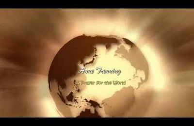 Une prière pour le monde - A Prayer for the World - Anne Trenning
