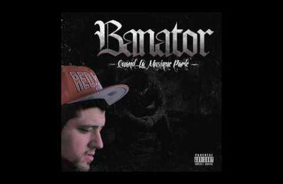 BANATOR FEAT DTM, PAPAZ & MONSIEUR FLY - UNE SEULE RAISON DE VIVRE (SON)